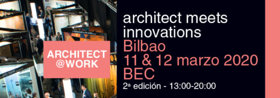 ¿Nos vemos en Architect & Work Bilbao?